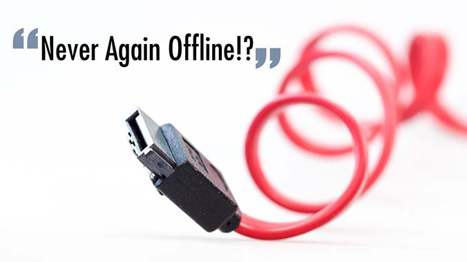 """Never Again Offline"""